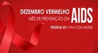 DEZEMBRO VERMELHO: MÊS DE CONSCIENTIZAÇÃO E COMBATE À AIDS