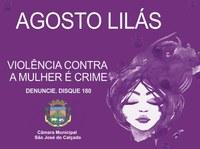 Campanha Agosto Lilás - Um alerta para a violência contra a mulher